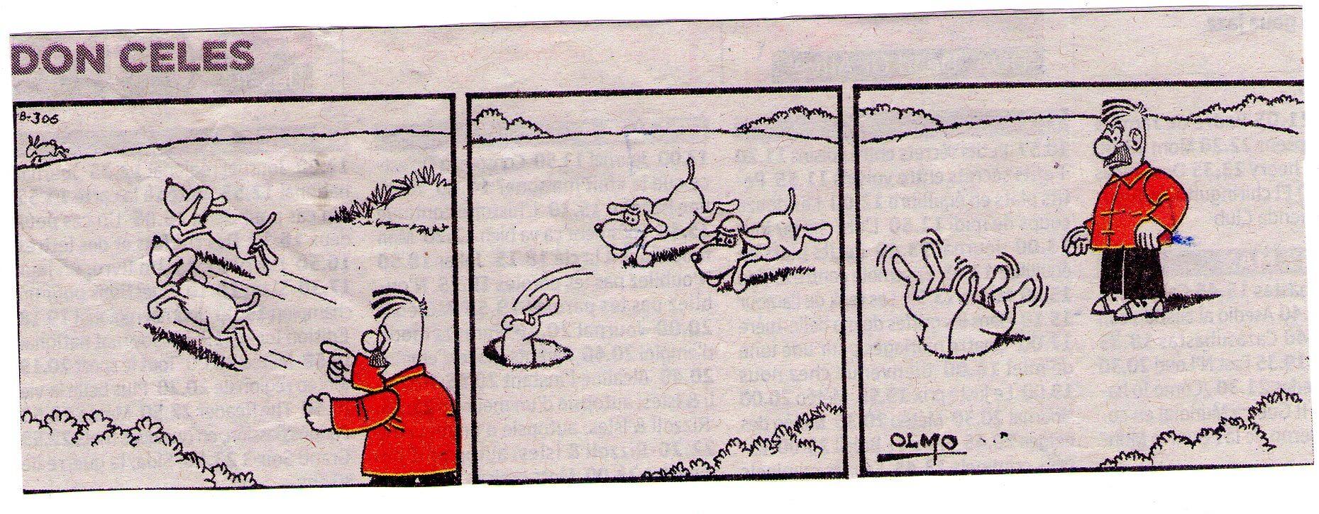 Don Celes ordena a su perro cazar el conejo